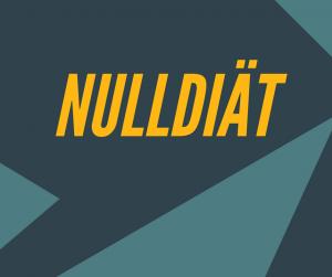 NULLDIÄT