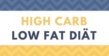 High Carb Low Fat Diät